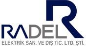 RADEL ELEKTRİK SAN. DIŞ. TİC. LTD. ŞTİ.