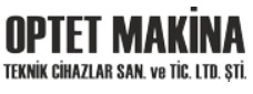 OPTET MAKİNA TEKNİK CİHAZLAR SAN. VE TİC. LTD. ŞTİ.